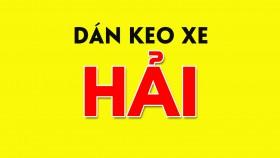 DÁN KEO XE - HẢI